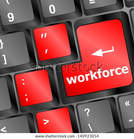 Workforce key on keyboard - business concept, raster - stock photo