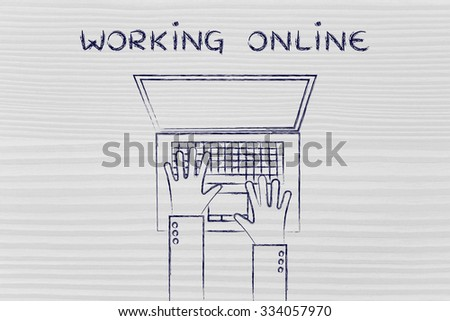 Working Online: flat style illustration of hands typing on a laptop