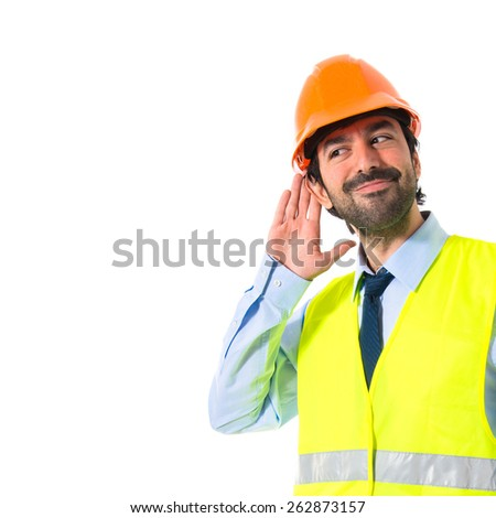 Workman listening something
