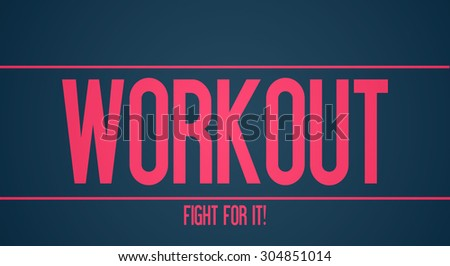Workout - Fight for it!