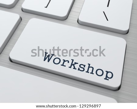 Workshop Concept. Button on Modern Computer Keyboard with Word Workshop on It.