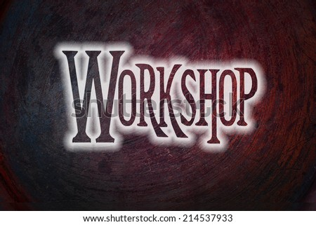 Workshop Concept text on background