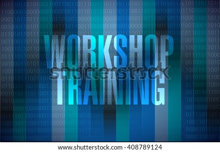 Workshop training binary background sign concept illustration design graphic - stock photo