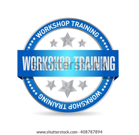Workshop training seal sign concept illustration design graphic - stock photo