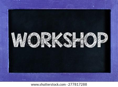 Workshop word On blackboard background - stock photo
