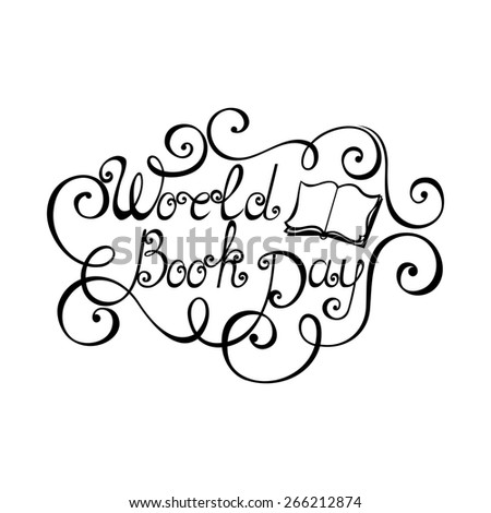World Book Day Inscription, Hand Drawn Holiday Lettering. Ornate Vintage Lettering - stock photo