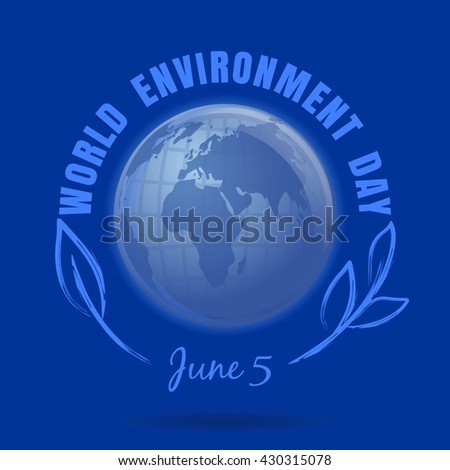 World Environment Day. June 5. World Environment Day poster with earth globe symbol, foliage and greeting inscription on a blue background. Environment Day card - stock photo
