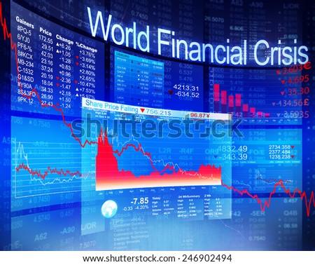 World Financial Crisis Economic Stock Market Banking Concept - stock photo