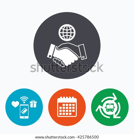 World handshake sign icon. Amicable agreement. Successful business with globe symbol. Mobile payments, calendar and wifi icons. Bus shuttle. - stock photo