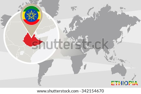 World map with magnified Ethiopia. Ethiopia flag and map. Rasterized Copy. - stock photo