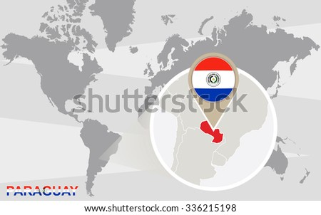 World map with magnified Paraguay. Paraguay flag and map. Rasterized Copy.