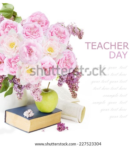 World Teacher Day (bunch of flowers, map,books, apple and school tools isolated on white background with sample text) - stock photo