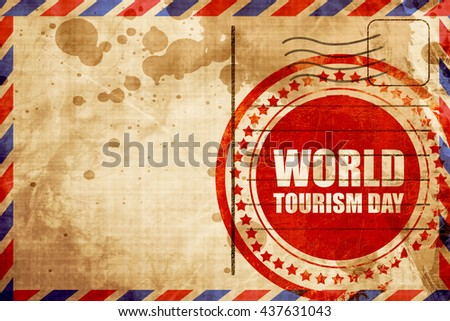 world tourism day, red grunge stamp on an airmail background