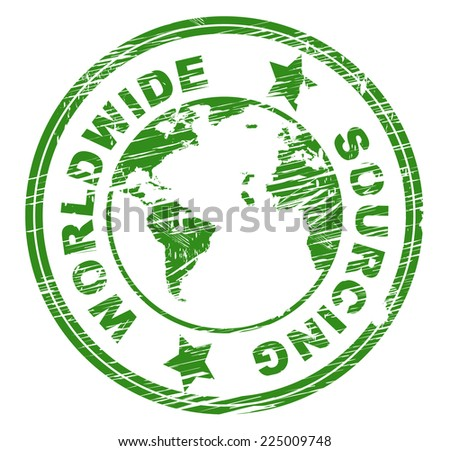 Worldwide Sourcing Showing Procurement Procure And Globally - stock photo