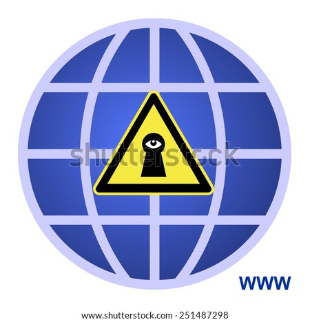 Worldwide Surveillance. Concept sign to make aware that the internet can threat privacy - stock photo