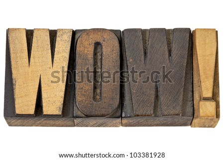 Wow - exclamation in wood type - stock photo