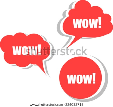 wow. Set of stickers, labels, tags. Business banners - stock photo