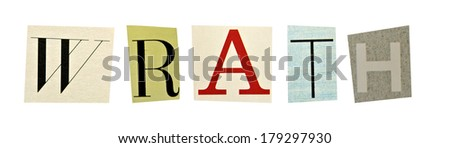 Wrath formed with magazine letters on a white background - stock photo