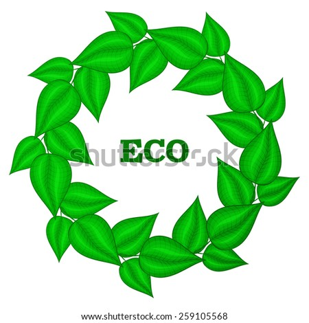 Wreath frame of green leaves. Eco gesign. Emblem for organic nature product and services in doodle style.  - stock photo