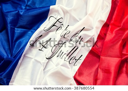 wrinkled france Flag with french text, Concept National day of 14th July
