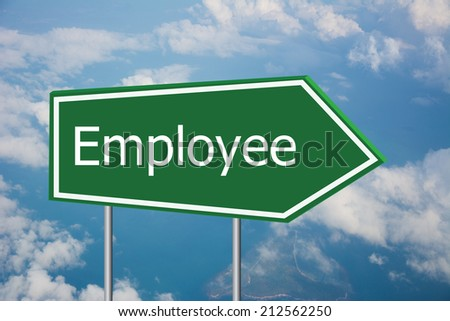 Write a employee on the Road Sign  - stock photo