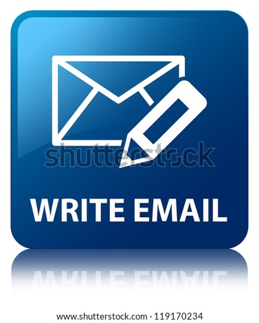 Write email glossy blue reflected square button - stock photo