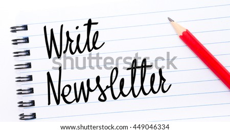 Write Newsletter written on notebook page with red pencil on the right