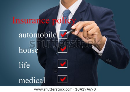 Writing life insurance policy concept.