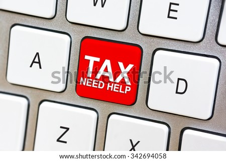 Written word Tax Need Help on red keyboard button
