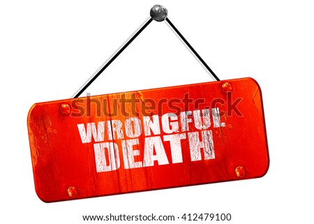 wrongful death, 3D rendering, vintage old red sign - stock photo
