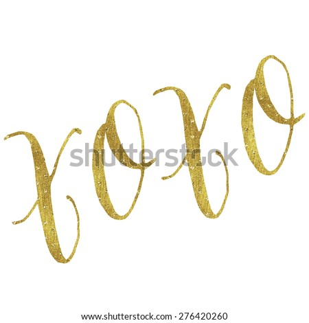 XOXO Love Gold Faux Foil Metallic Glitter Inspirational Hugs and Kisses Quote Isolated on White Background - stock photo