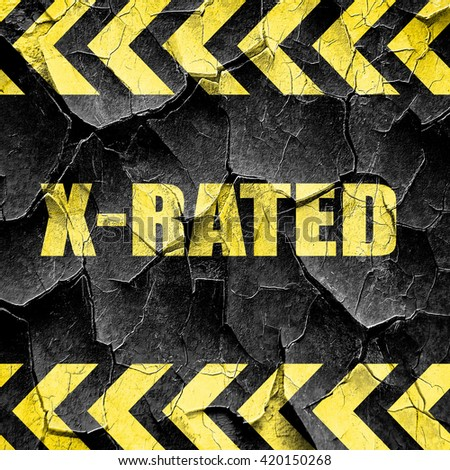 Xrated sign isolated, black and yellow rough hazard stripes - stock photo