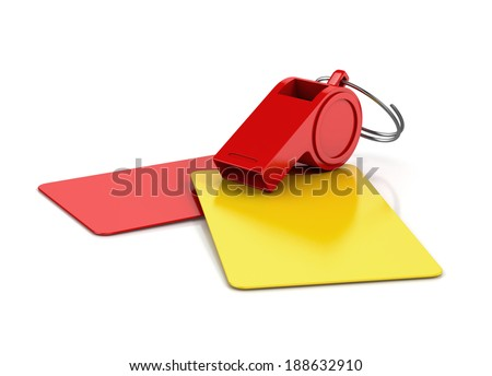 yellow and red card, and a whistle isolated on white background. football concept. 3d illustration - stock photo