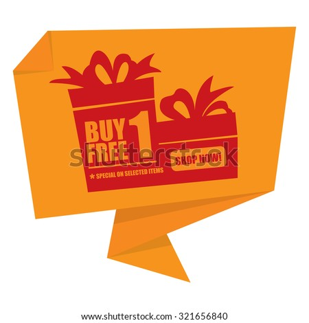 Yellow Buy 1 Free 1 Special On Selected Items Shop Now! Origami Speech Bubble or Speech Balloon Infographics Sticker, Label, Sign or Icon Isolated on White Background - stock photo