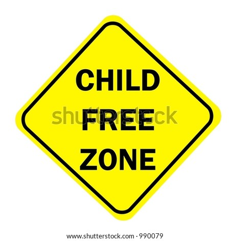 Yellow Diamond sign with a message of Child Free Zone isolated on a white background