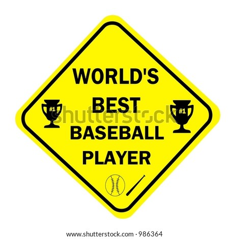 Yellow Diamond Worlds Best Baseball player Sign isolated on a white background - stock photo