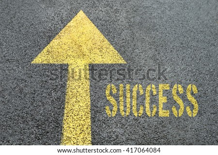 Yellow forward road sign with Success word on the asphalt road. Business concept.