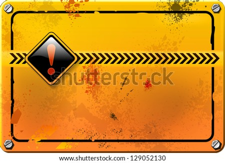 Yellow grunge warning sign