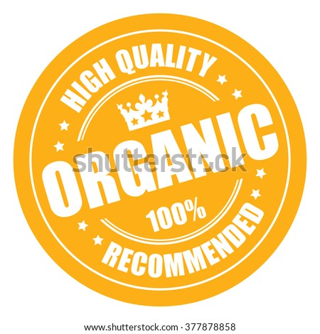 Yellow Organic 100% High Quality Recommended Campaign Promotion, Product Label, Infographics Flat Icon, Sign, Sticker Isolated on White Background