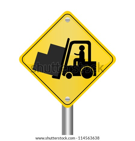 Yellow Rhombus Road Sign For Working Safely Around Forklifts Isolated on White Background - stock photo