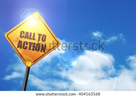 Yellow road sign with a blue sky and white clouds: call to action - stock photo