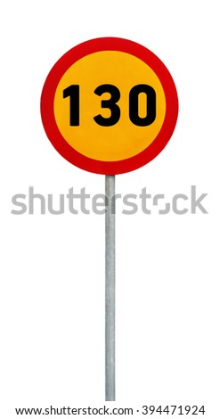Yellow round speed limit 130 road sign on rod - stock photo