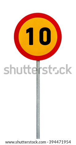 Yellow round speed limit 10 road sign on rod - stock photo