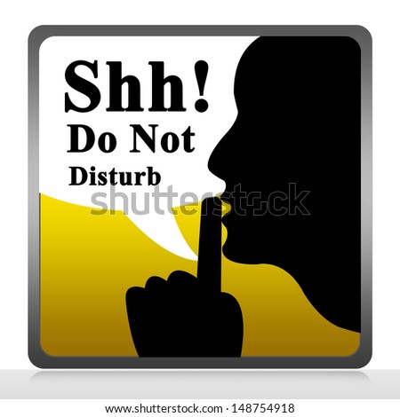 Yellow Square Glossy Style Do Not Disturb Sign With Shh! Do Not Disturb Text Isolated on White Background  - stock photo