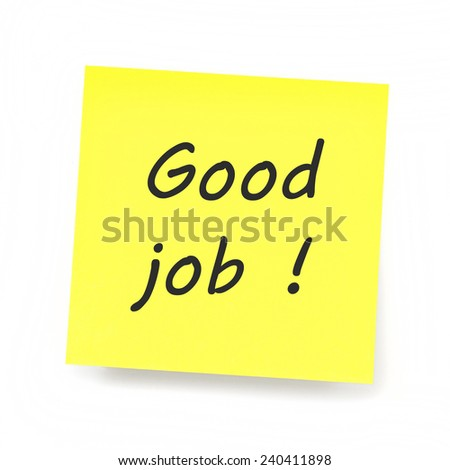Yellow Sticky Note - Good Job!
