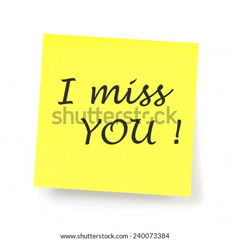 Yellow Sticky Note - I miss you
