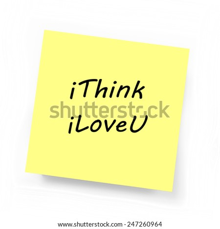 Yellow Sticky Note on white background - I Love You
