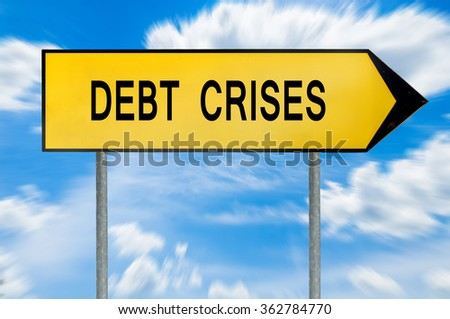 Yellow street concept debt crises sign - stock photo