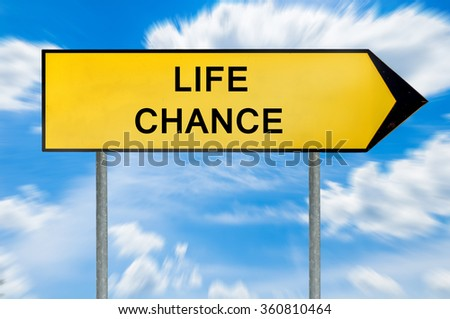 Yellow street concept life chance sign - stock photo