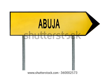Yellow street concept sign Abuja isolated on white